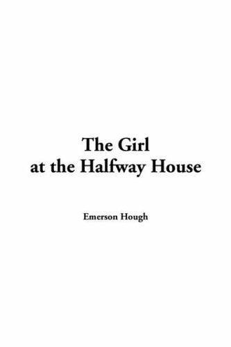Girl at the Halfway House