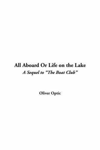 All Aboard or Life on the Lake