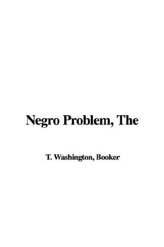 Download Negro Problem