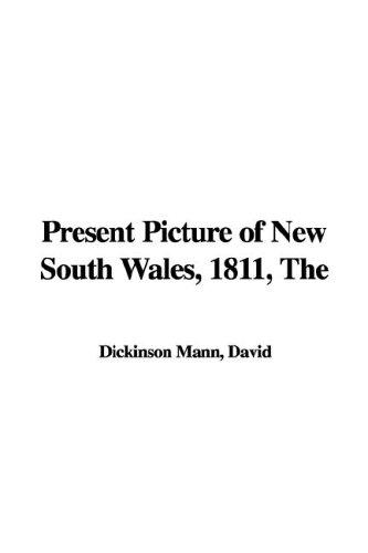 The Present Picture of New South Wales, 1811