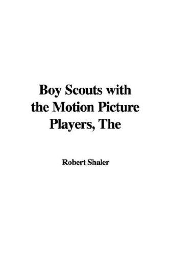 Download Boy Scouts With the Motion Picture Players