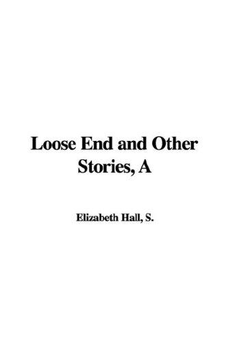 Download Loose End and Other Stories