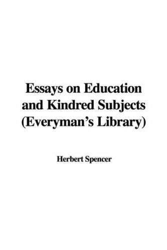 Download Essays on Education And Kindred Subjects Everyman's Library