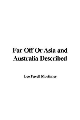 Far Off or Asia and Australia Described