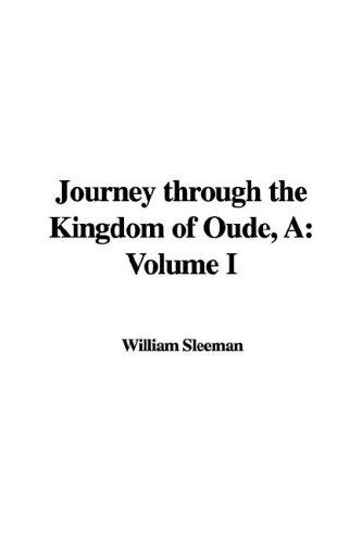 Journey Through the Kingdom of Oude