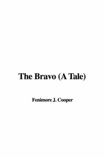 The Bravo a Tale