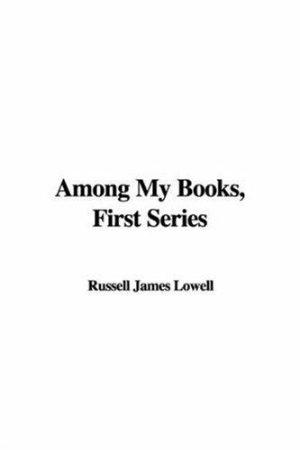 Among My Books (First Series)
