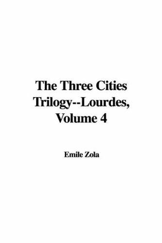 Download Lourdes (The Three Cities Trilogy)