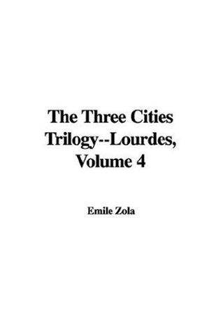 Download The Three Cities Trilogy–lourdes