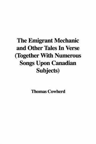 Download The Emigrant Mechanic And Other Tales in Verse