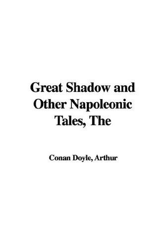 Download The Great Shadow And Other Napoleonic Tales