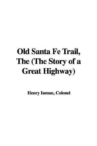 Download The Old Santa Fe Trail