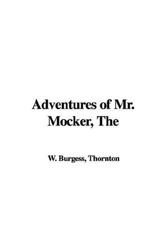 Adventures of Mr. Mocker