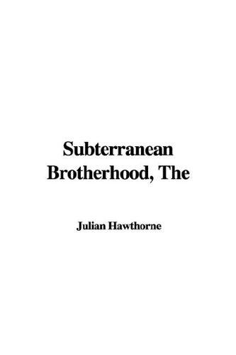Subterranean Brotherhood