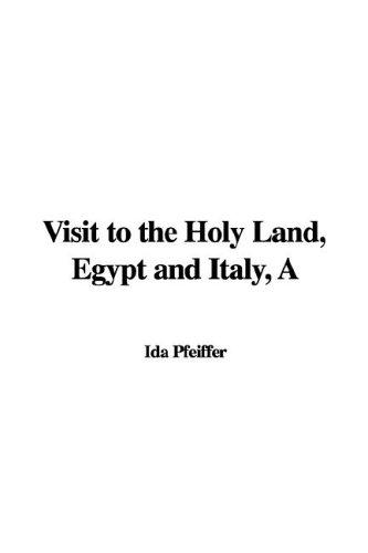 Download Visit to the Holy Land, Egypt and Italy