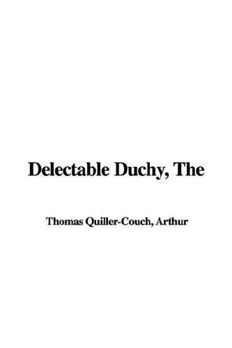 Download Delectable Duchy