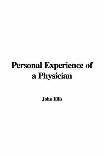 Download Personal Experience of a Physician