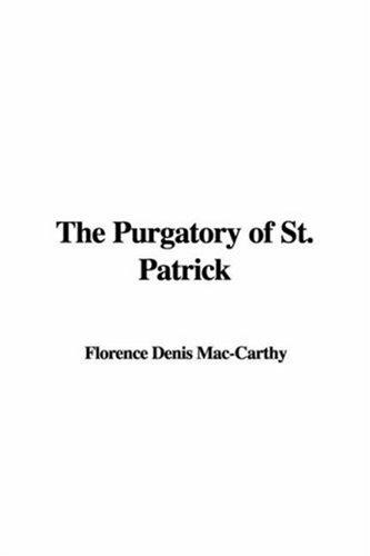 The Purgatory of St. Patrick