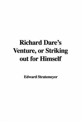 Download Richard Dare's Venture or Striking Out for Himself