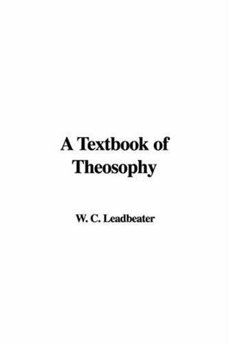 Download A Textbook of Theosophy