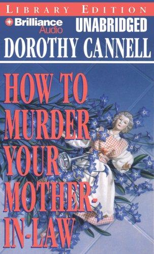 How to Murder Your Mother-In-Law