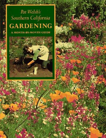 Download Pat Welsh's southern California gardening