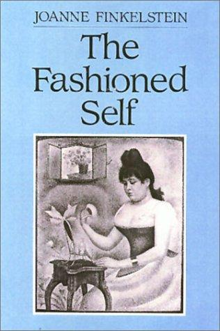 The fashioned self
