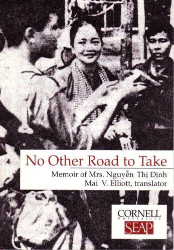 Image for No Other Road to Take: Memoir of Mrs Nguyen Thi Dinh (Data Paper- Southeast Asia Program, Cornell University, No. 102)