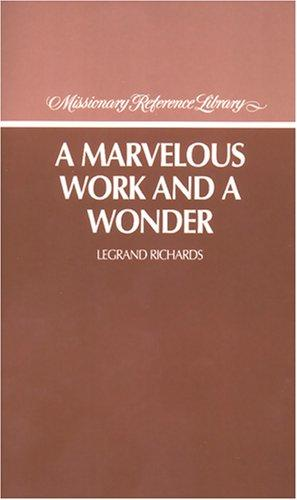 A marvelous work and a wonder