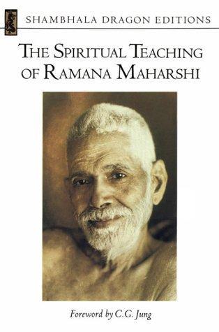 The spiritual teaching of Ramana Maharshi.