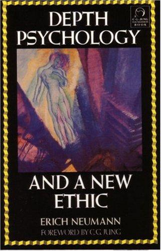 Download Depth psychology and a new ethic