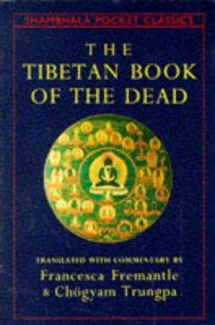 The Tibetan Book of the Dead (Shambala Pocket Classics)