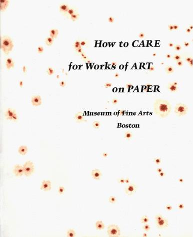 Download How to Care for Works of Art on Paper
