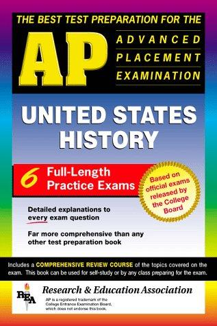 The best test preparation for the advanced placement examination in United States history