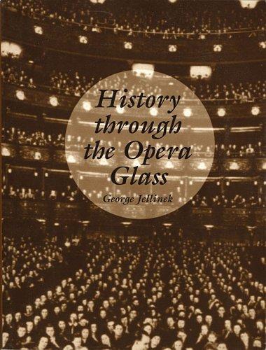 History through the opera glass
