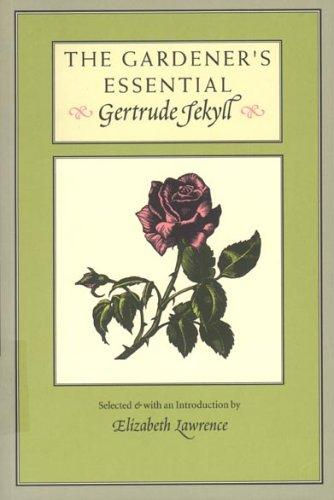 Download The gardener's essential Gertrude Jekyll