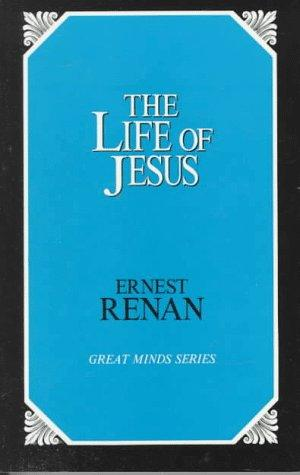 The life of Jesus by Ernest Renan