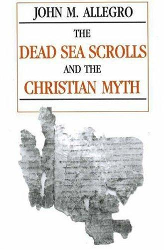 Download The Dead Sea Scrolls and the Christian myth