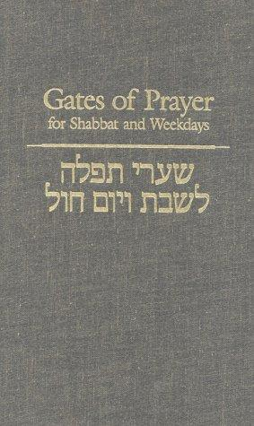 Gates of Prayer for Shabbat and Weekdays