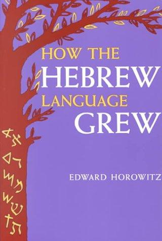 Download How the Hebrew language grew