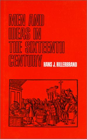 Download Men and Ideas in the Sixteenth Century