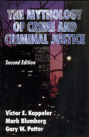 Download The mythology of crime and criminal justice