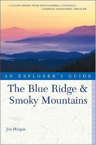 The Blue Ridge & Smoky Mountains