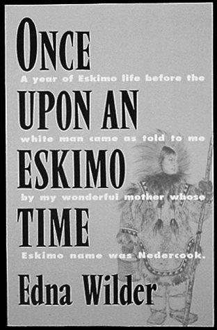 Download Once upon an Eskimo time