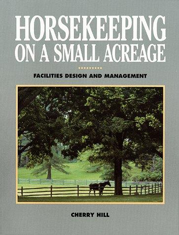 Download Horsekeeping on a Small Acreage