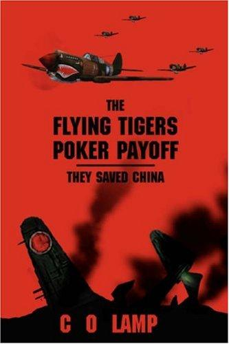 The Flying Tigers Poker Payoff