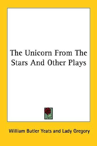 Download The Unicorn From The Stars And Other Plays