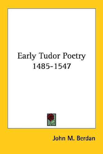 Early Tudor Poetry 1485-1547