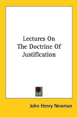 Lectures On The Doctrine Of Justification