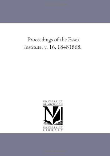 Download Proceedings of the Essex institute. v. 16, 18481868.